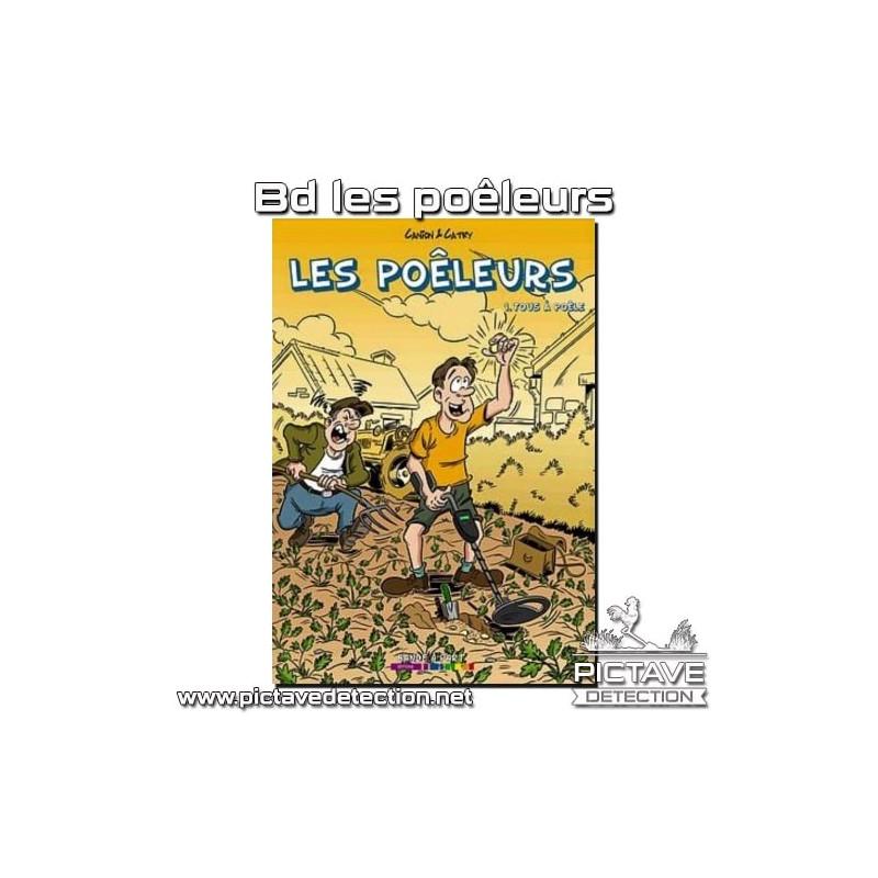 "BD ""les poêleurs"" tome 1"