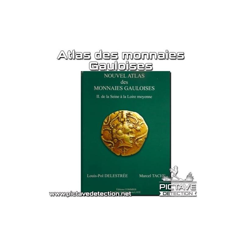 Nouvel Atlas des monnaies Gauloises T.2