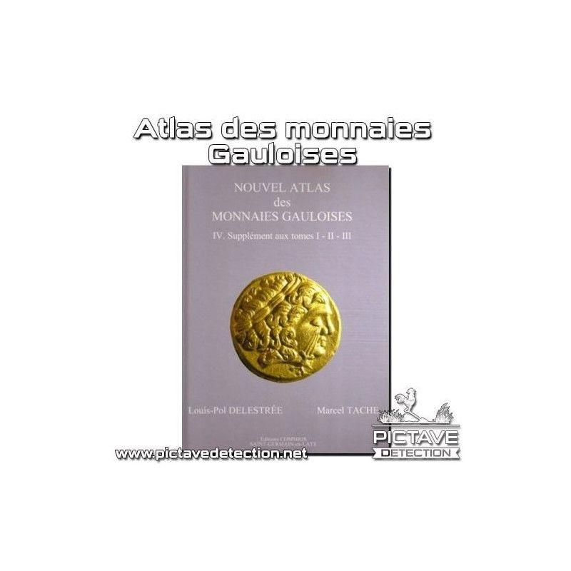 Atlas des monnaies Gauloises Tome 3